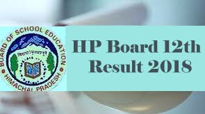 HPBOSE 12th Results 2018, HPBOSE  Result 2018, HPBOSE Class 12th Result 2018, HP Board 12th Results 2018