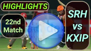SRH vs KXIP 22nd Match
