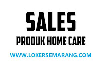 Loker Semarang Lulusan SMA SMK Sales Produk Home Care
