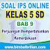 Soal IPS Online Kelas 5 SD Bab 9 Perjuangan Mempertahankan Kemerdekaan - Langsung Ada Nilainya