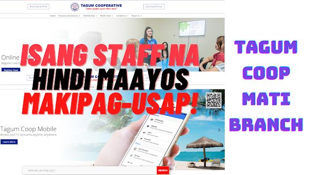 Isang Staff ng Tagum Cooperative Mati Branch Mas Malupet Pa Kay sa May-ari ng Coop!