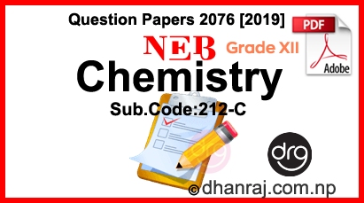 Chemistry   Grade 12-XII   Question Paper 2076 [2019]   Sub  Code