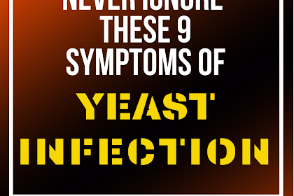 9 Yeast Infection Symptoms You Shouldn't Ignore
