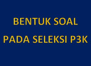 Model Soal Seleksi P3K