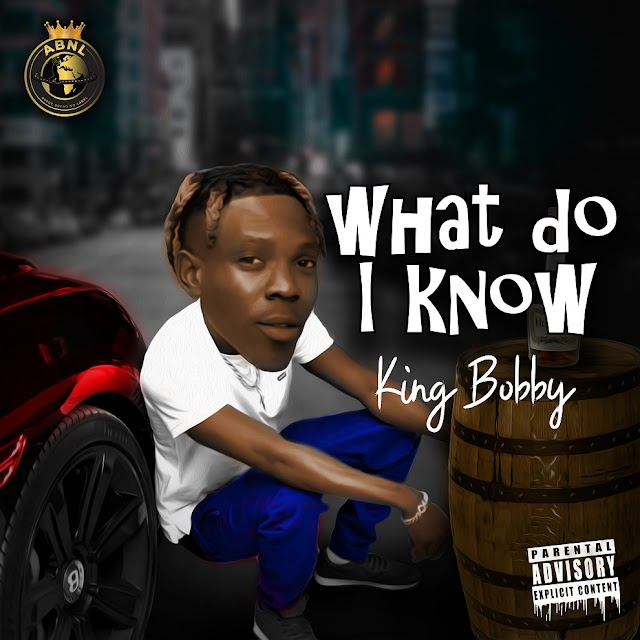 VIDEO & AUDIO: King Bobby - What Do I Know