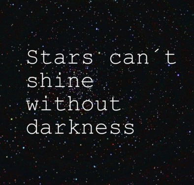 stars cant shine without darkness sad girl status image