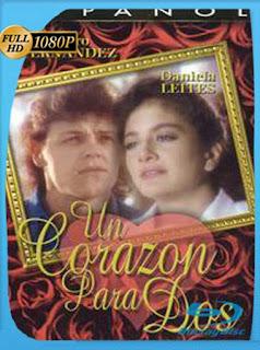 Pedro Fernández Un corazón para dos (1989)HD [1080p] Latino [GoogleDrive] SilvestreHD