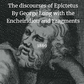 The discourses of Epictetus By George Long