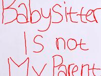 Babysitter Bukanlah Orang Tuaku