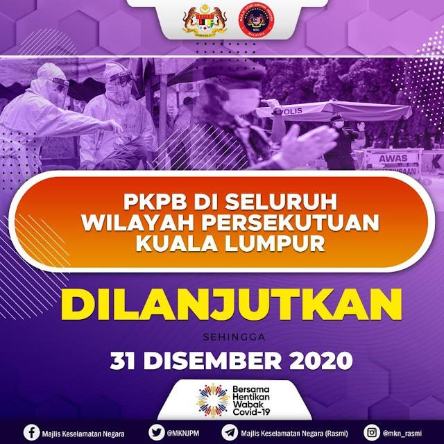 PKPB Di Selangor, Kuala Lumpur Dan Sabah Dilanjutkan Sehingga 31 Disember 2020