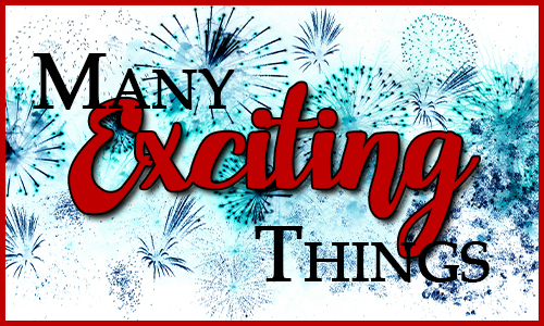 """Blue explosions on a white background with the words """"Many Exciting Things"""" over the top."""