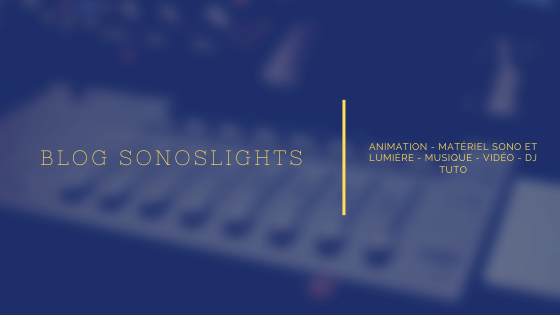 LE BLOG SONOSLIGHTS