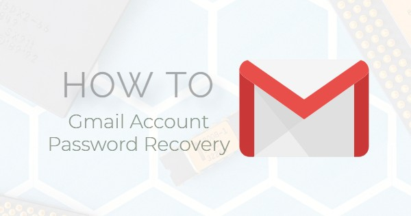 How to Gmail Account Password Recovery