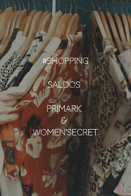 #Shopping - Saldos Primark & Women'Secret