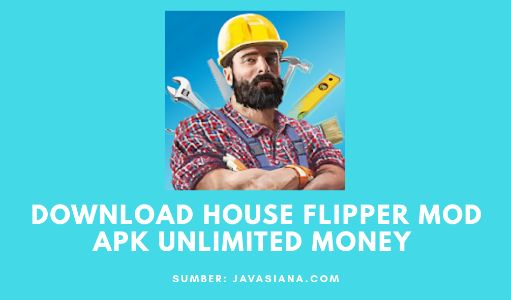 Download House Flipper Mod Apk