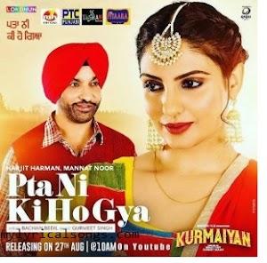 Pta Ni Ki Ho Gya Lyrics - Harjit Harman | Mannat Noor in English
