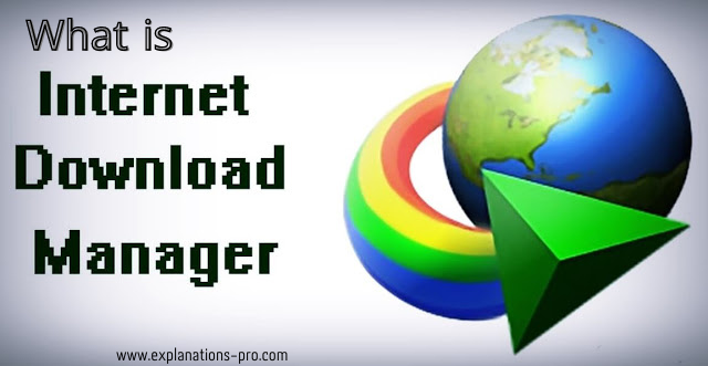 What is Internet Download Manager