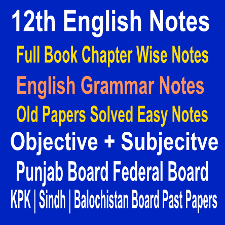 12th Class English Updated Notes In PDF Punjab Federal Boards