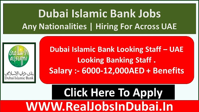 Dubai Islamic Bank Jobs In Dubai UAE 2021