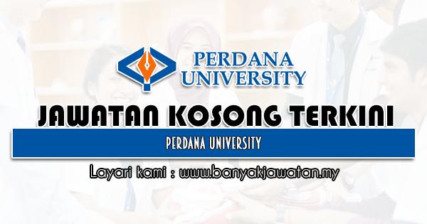Jawatan Kosong 2021 di Perdana University