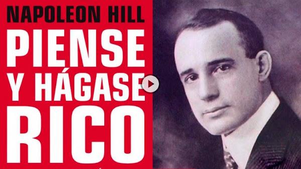 Piense y Hágase Rico: las ideas más influyentes de Napoleon Hill sobre la creación de riqueza