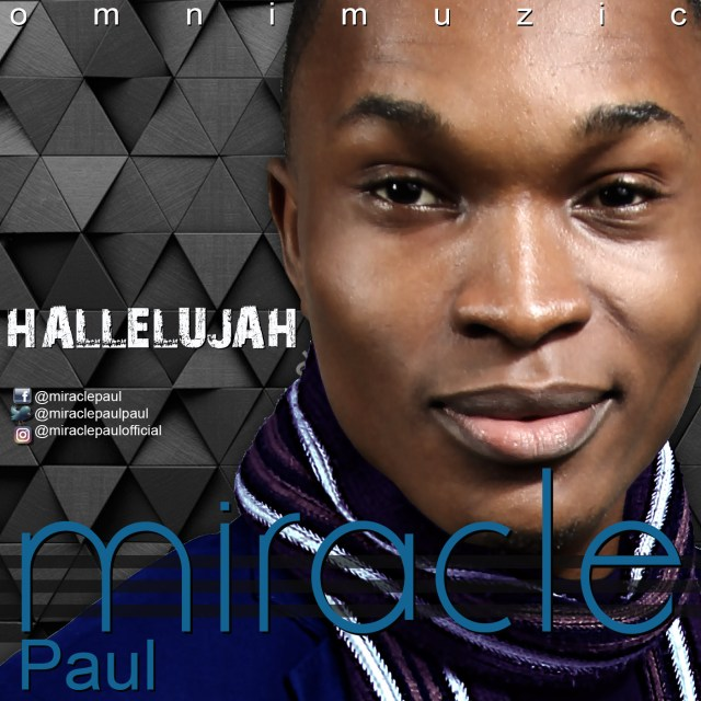 Music: Hallelujah - Miracle Paul