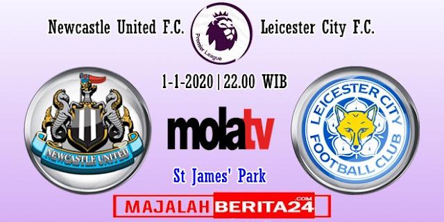 Prediksi Newcastle United vs Leicester City — 1 Januari 2020