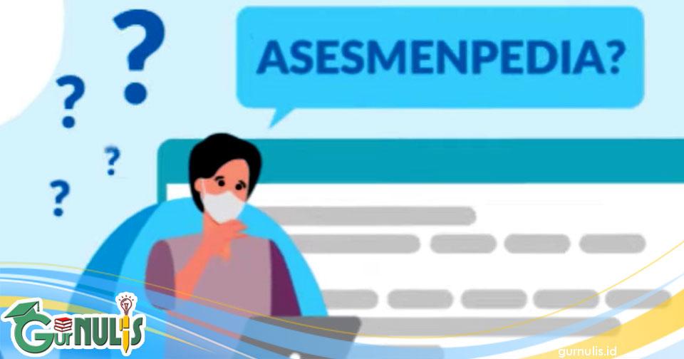 Mengenal Asesmenpedia - www.gurnulis.id