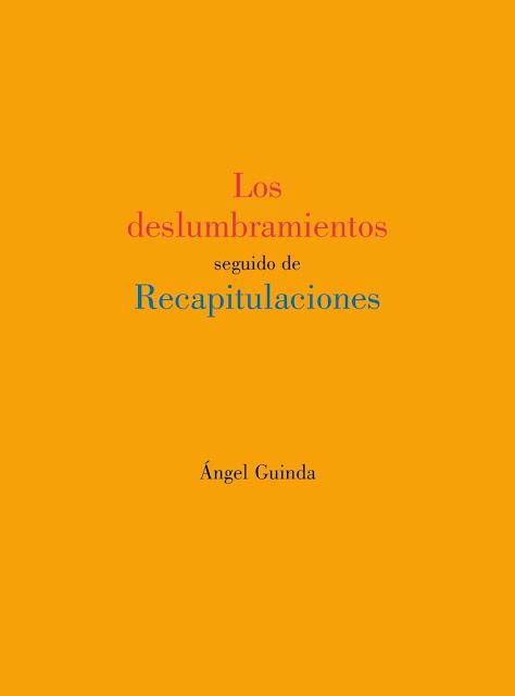 https://angelguindanoticias.blogspot.com/2020/04/los-deslumbramientos-seguido-de.html