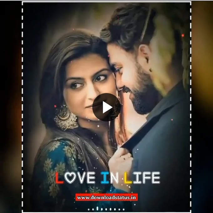 Beautiful Love Status Video Download For Whatsapp In Hindi - हिंदी