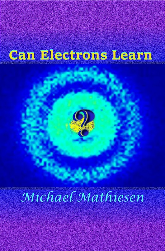 Best New Science Books - Presents - Can Electrons Learn - Great New Scientific Discovery