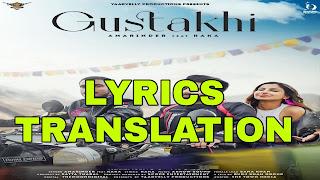 Gustakhi Lyrics in English   With Translation   –Kaka   Amarinder