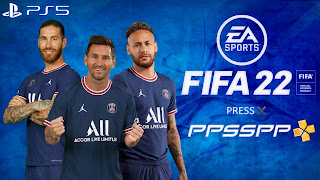 FIFA 22 PPSSPP Android Download PS5 Camera & Latest Transfer