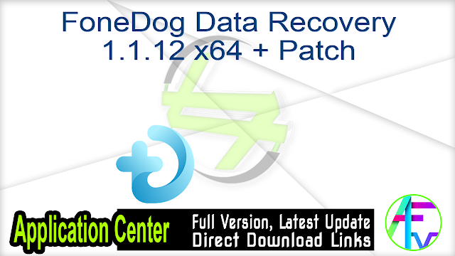 FoneDog Data Recovery 1.1.12 x64 + Patch