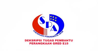 Deskripsi Tugas, Gaji dan Kelayakan Pembantu Perangkaan Gred E19