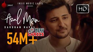 Asal Mein By Darshan Raval - Lyrics