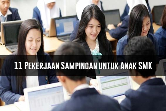 Rekomendasi 11 Pekerjaan Sampingan untuk Anak SMK