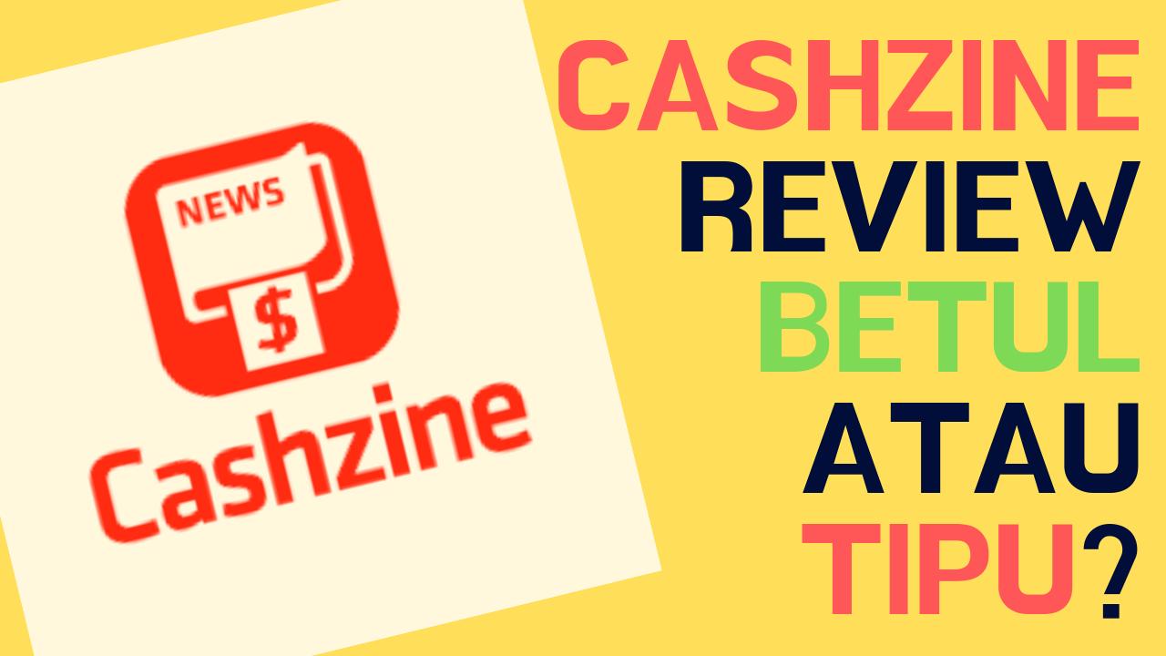 Cashzine Review Betul Ke Aplikasi Ini Boleh Buat Duit Percuma