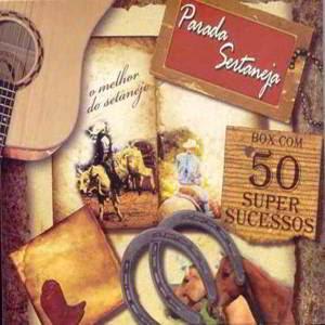 baixar capa BOX: Parada Sertaneja – 50 Super Sucessos