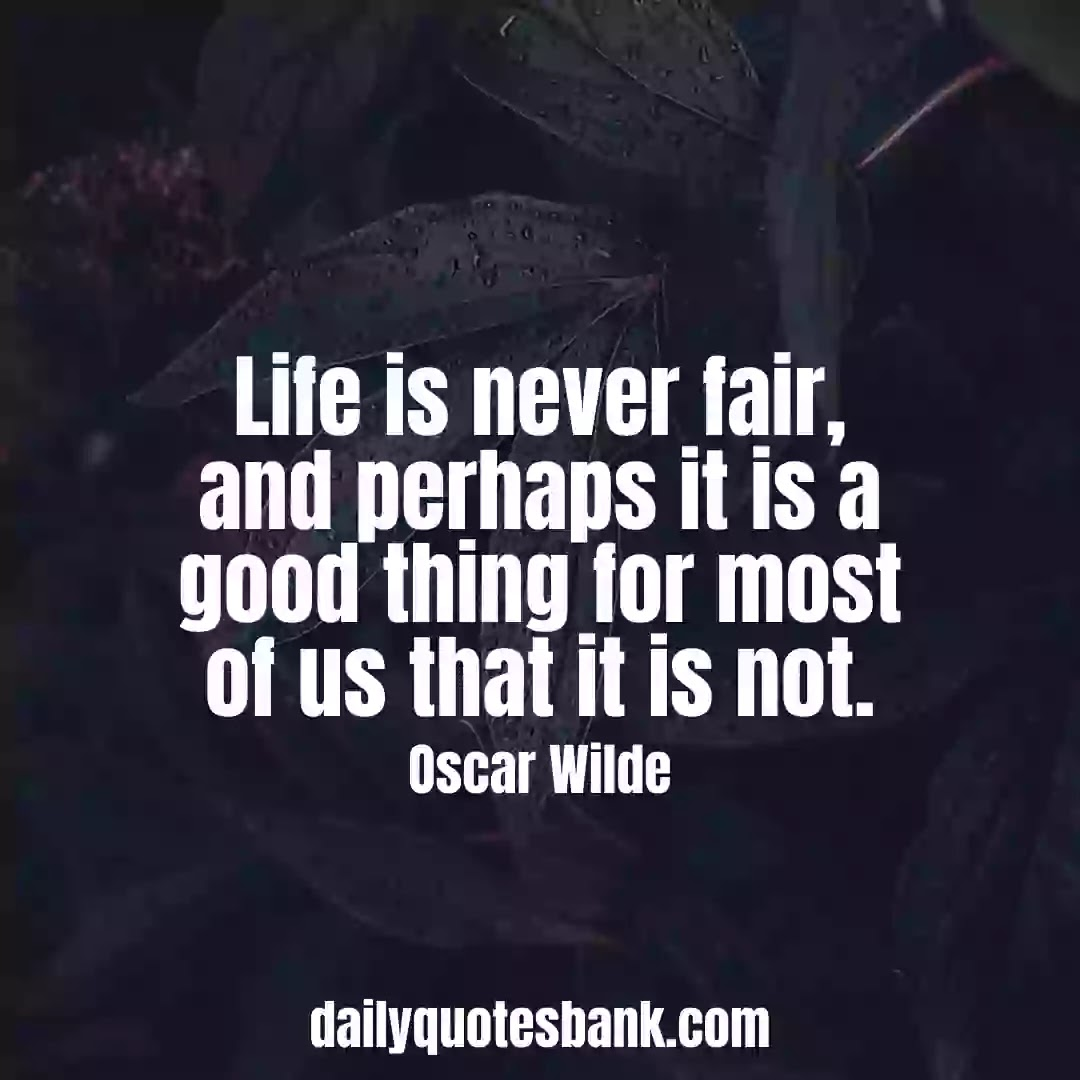 Oscar Wilde Quotes On Life That Will Make You Wisdom