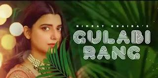 Gulabi Rang Lyrics - Nimrat Khaira ft. Desi Crew