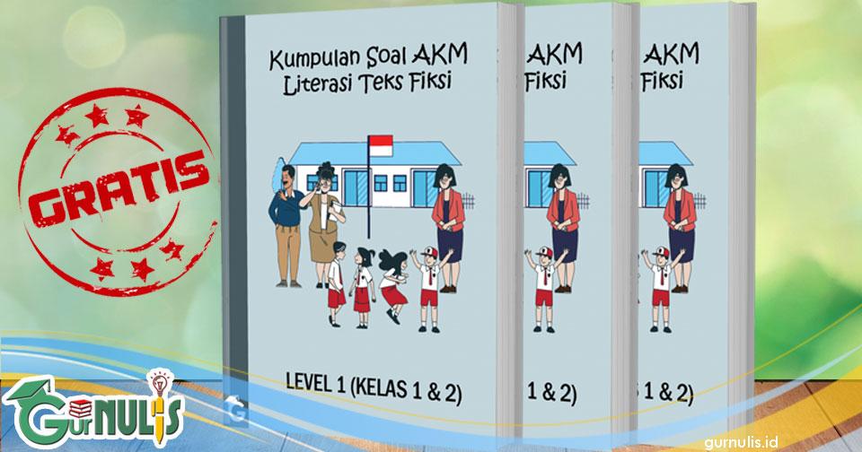 Kumpulan Soal AKM Literasi Teks Fiksi Level 1 (Kelas 1 dan 2) - www.gurnulis.id