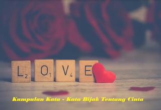 Kumpulan Kata - Kata Bijak Tentang Cinta Bahasa Indonesia