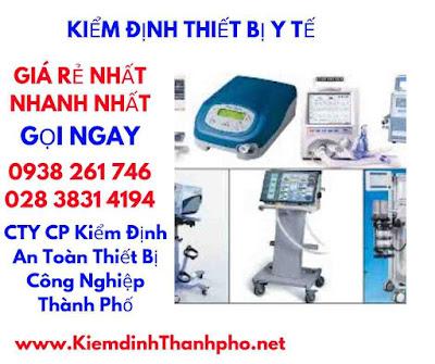 thời hạn kiểm định thiết bị y tế