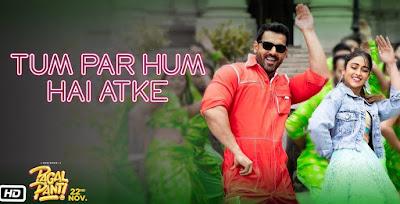 Tum Par Hum Hai Atke song lyrics