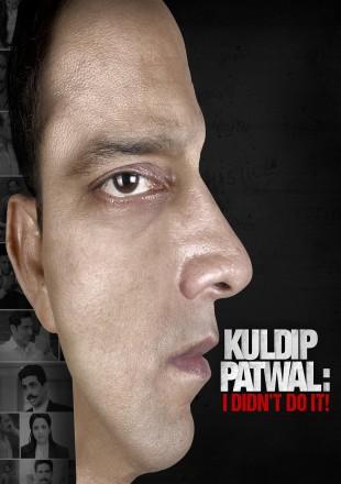 Kuldip Patwal: I Didn't Do It! 2018 Hindi HDRip 720p