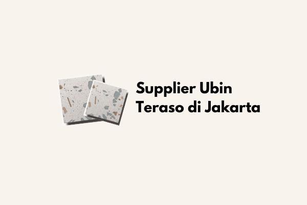Supplier Ubin Teraso di Jakarta
