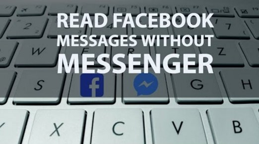 How to Read Facebook Messages Without Facebook Messenger