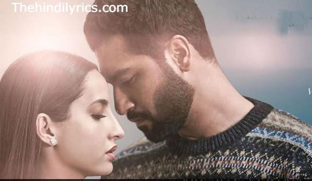 Pachtaoge Lyrics – Arijit Singh | Vicky Kaushal, Nora Fatehi