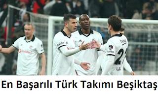 En Başarılı Türk Takımı Beşiktaş Seçildi